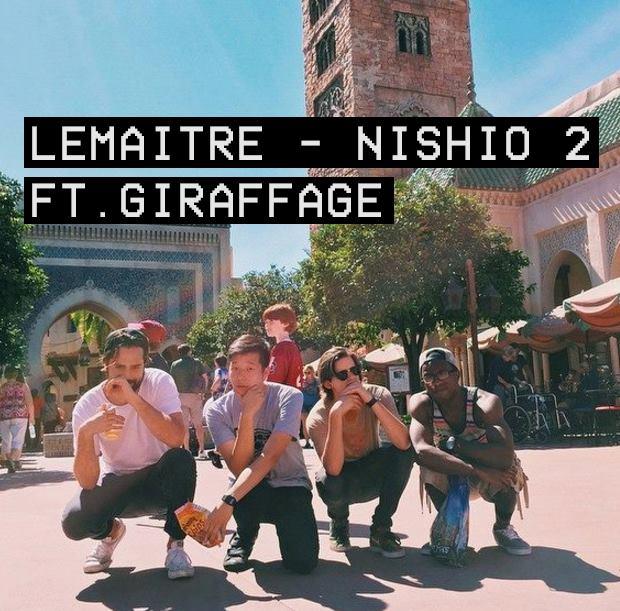 Lemaitre-feat-Giraffage-Nishio-new-track